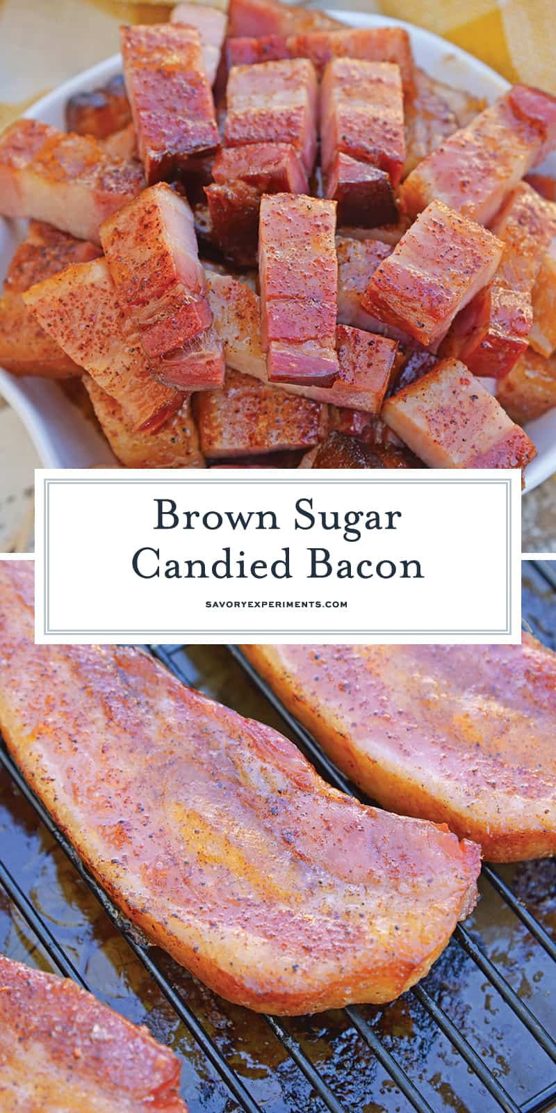 Candied bacon is the best sweet and salty snack with a kick. Serve as strips or bites, bacon is caramelized with brown sugar and and a touch of heat. #candiedbacon #pigcandy #brownsugarbacon www.savoryexperiments.com