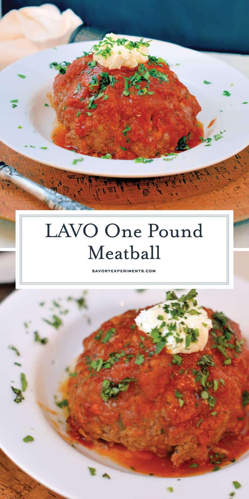 The LAVO One Pound Meatballs are a visual showstopper for any meal. They also happen to be the best giant meatballs you will ever eat. #lavoonepoundmeatballs #meatballs www.savoryexperiments.com