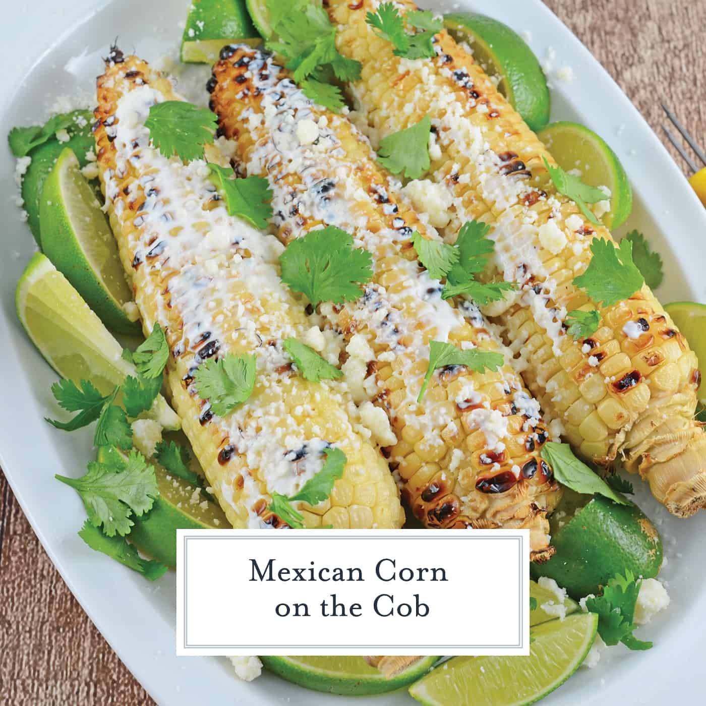 Mexican Corn on the Cob is one of the best, grilled corn recipes out there. Served as a side, it is a great way to spice up any BBQ.  #elote #mexicancorn #cornonthecob www.savoryexperiments.com