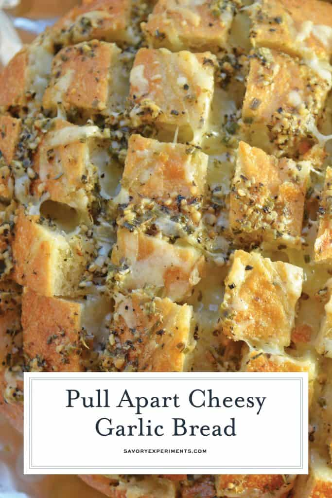 Pull Apart Cheesy Garlic Bread is a garlic bread recipe taken to new heights with cheese. It will be your new favorite go-to side. #pullapartcheesygarlicbread #garlicbread #pullapartbread www.savoryexperiments.com