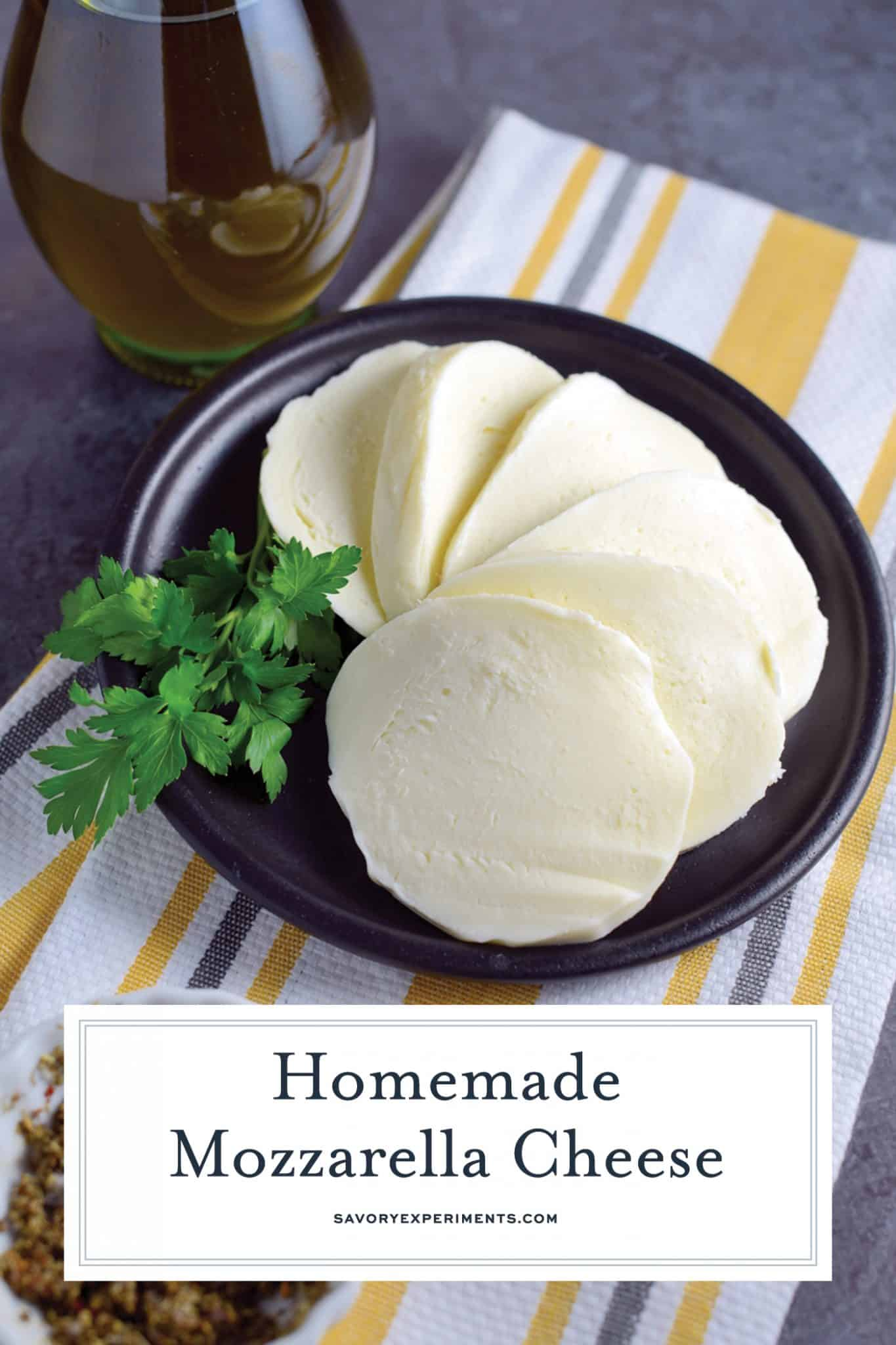 Homemade Mozzarella Cheese is a mix of science and cooking. With a velvety texture and packed with flavor, you will be making it all the time. #homemademozzarellacheese #mozzarella #cheese www.savoryexperiments.com