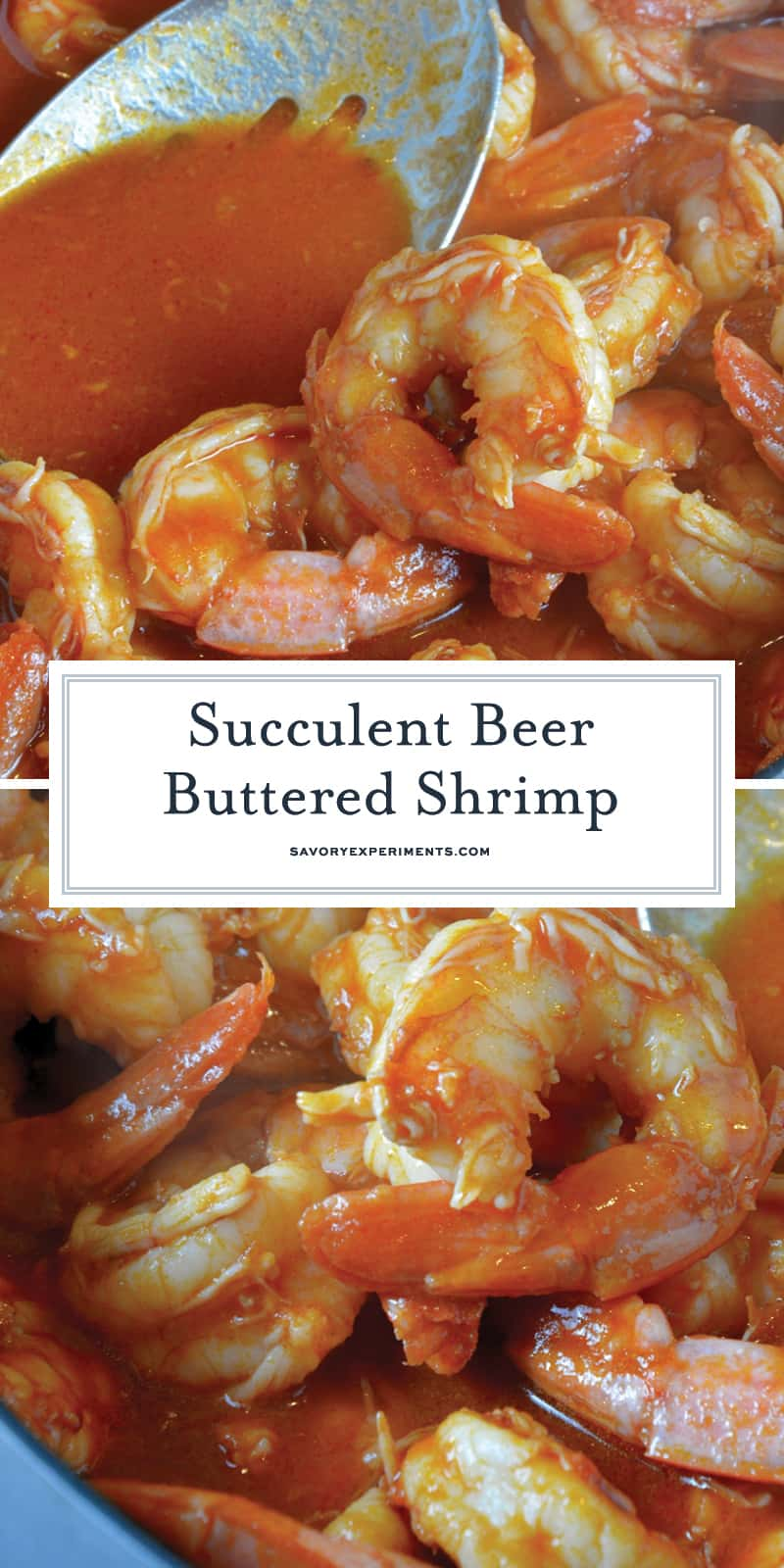 Beer Buttered Shrimp is a tomato based sauce infused with your choice of beer, spices and simmered with shrimp. Serve as an appetizer or over rice as an entree. #butteredshrimprecipe #easyshrimprecipe www.savoryexperiments.com