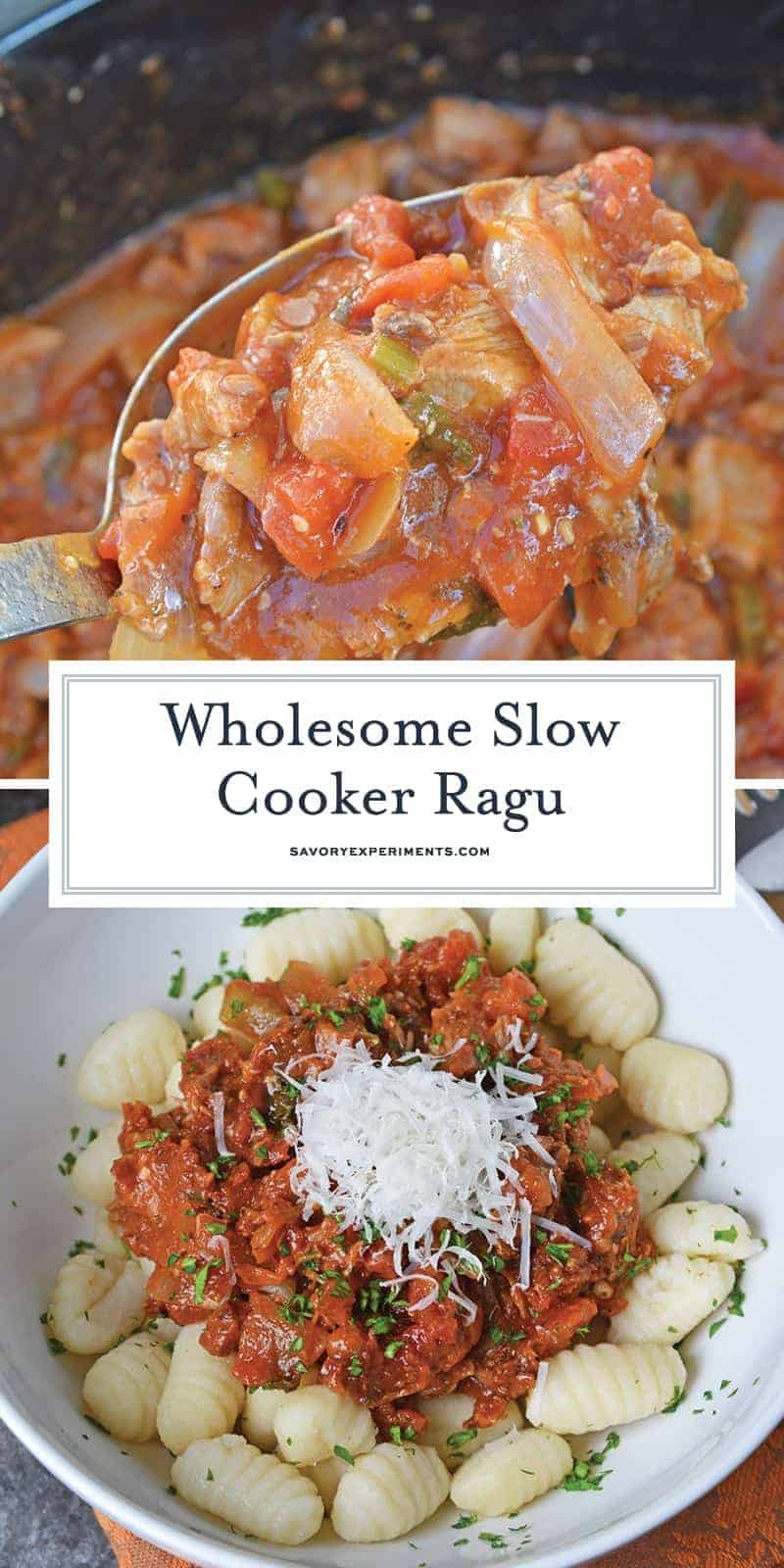 Slow Cooker Ragu uses a blend of 7 vegetables with shredded pork and flavorful spices to make a hearty and delicious ragu sauce. Serve over pasta. Also freezer friendly! #slowcookerragu #slowcookerrecipes www.savoryexperiments.com