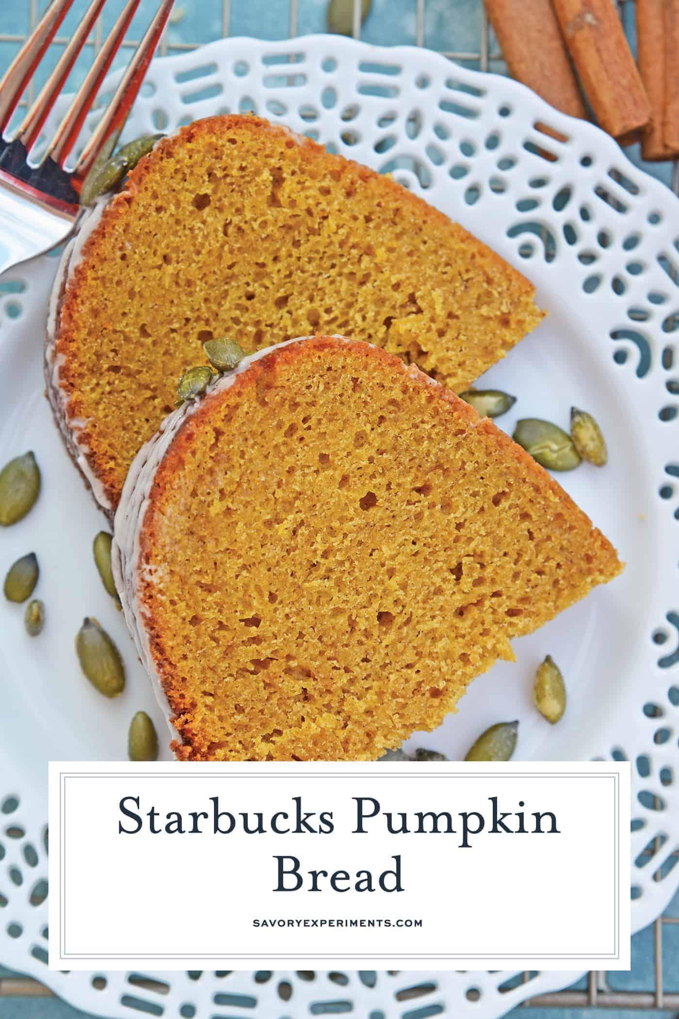 Copycat Starbucks Pumpkin Bread is a moist and flavorful pumpkin pound cake perfect for pairing with a pumpkin spice coffee! #pumpkinbread #pumpkinpoundcake www.savoryexperiments.com