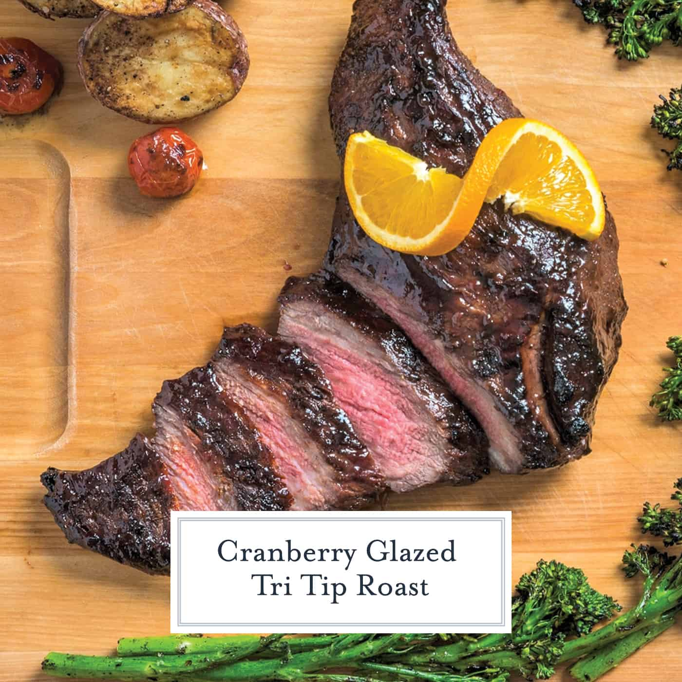 Cranberry Glazed Tri-Tip is a tender piece of beef that pairs perfectly with a sweet cranberry-orange glaze for a perfect roast on the grill, smoker or even in the oven. #tritiproast www.savoryexperiments.com