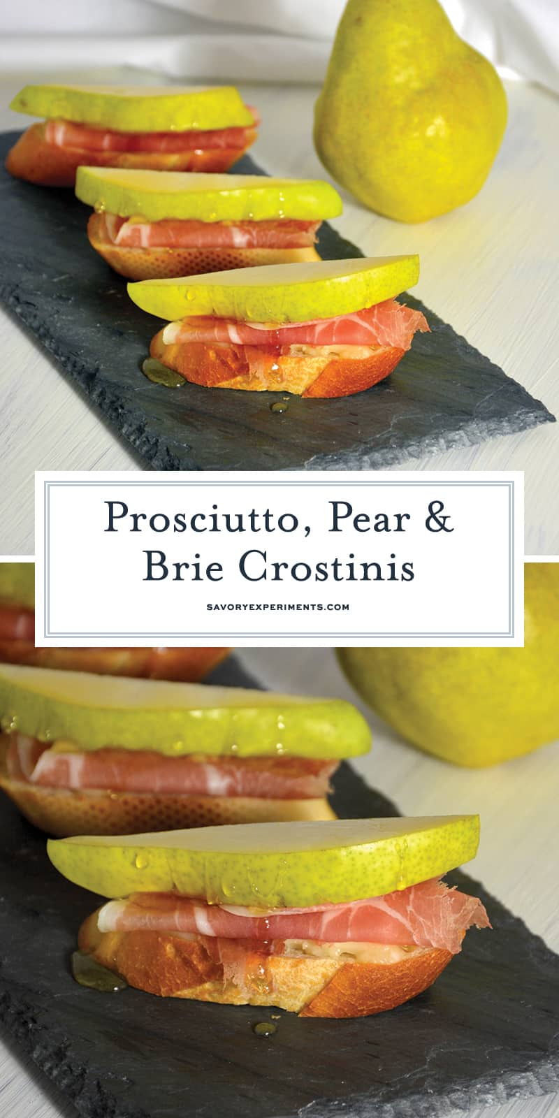 Prosciutto, Pear, and Brie Crostinis fit the bill for any party with tender prosciutto draped over warm brie and topped with a slice of pear and honey. #prosciutto #briecrostinis #crostinis www.savoryexperiments.com