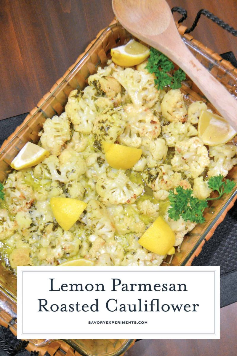 Lemon Parmesan Roasted Cauliflower is the perfect easy and healthy side dish recipe. Lemon and parmesan liven up boring cauliflower. #lemonparmesancauliflower #roastcauliflower www.savoryexperiments.com