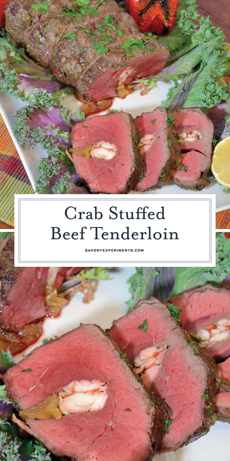 Crab Stuffed Beef Tenderloin takes a tenderloin and fills the center with buttered crab and caramelized onions, then baked to perfection with a black pepper bark. #beeftenderloinrecipe www.savoryexperiments.com