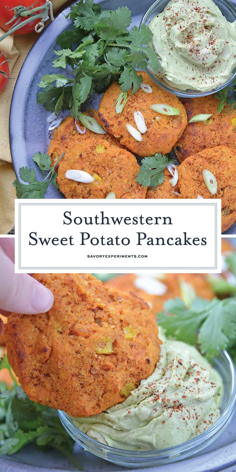 Southwestern Sweet Potato Pancakes are made with mashed sweet potatoes, green chile, corn and southwest spices making then sweet and smoky. Served with a cool, avocado dipping sauce.#potatopancakes #sweetpotatorecipe www.savoryexperiments.com