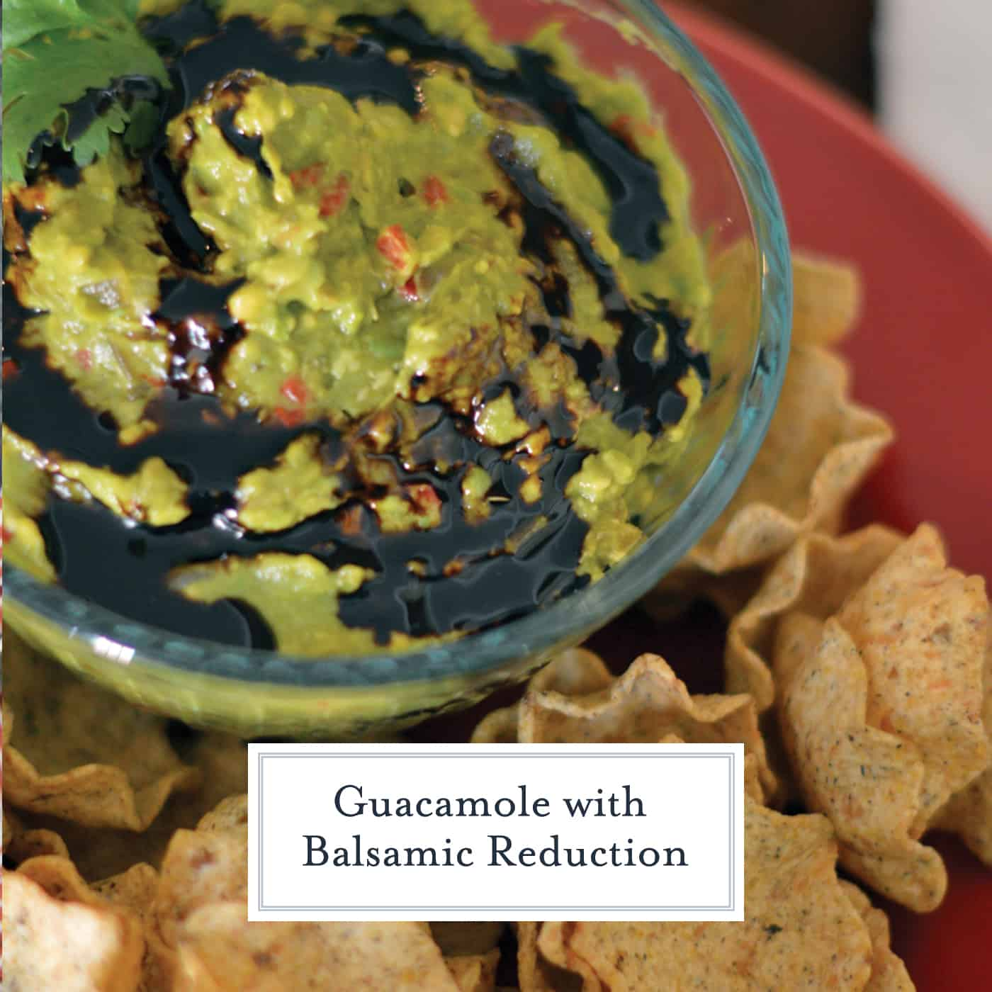 Guacamole with balsamic reduction is a great, new twist on an old favorite. Perfect for every party or just an afternoon snack. #guacamole #balsamicreduction #chipdip www.savoryexperiments.com