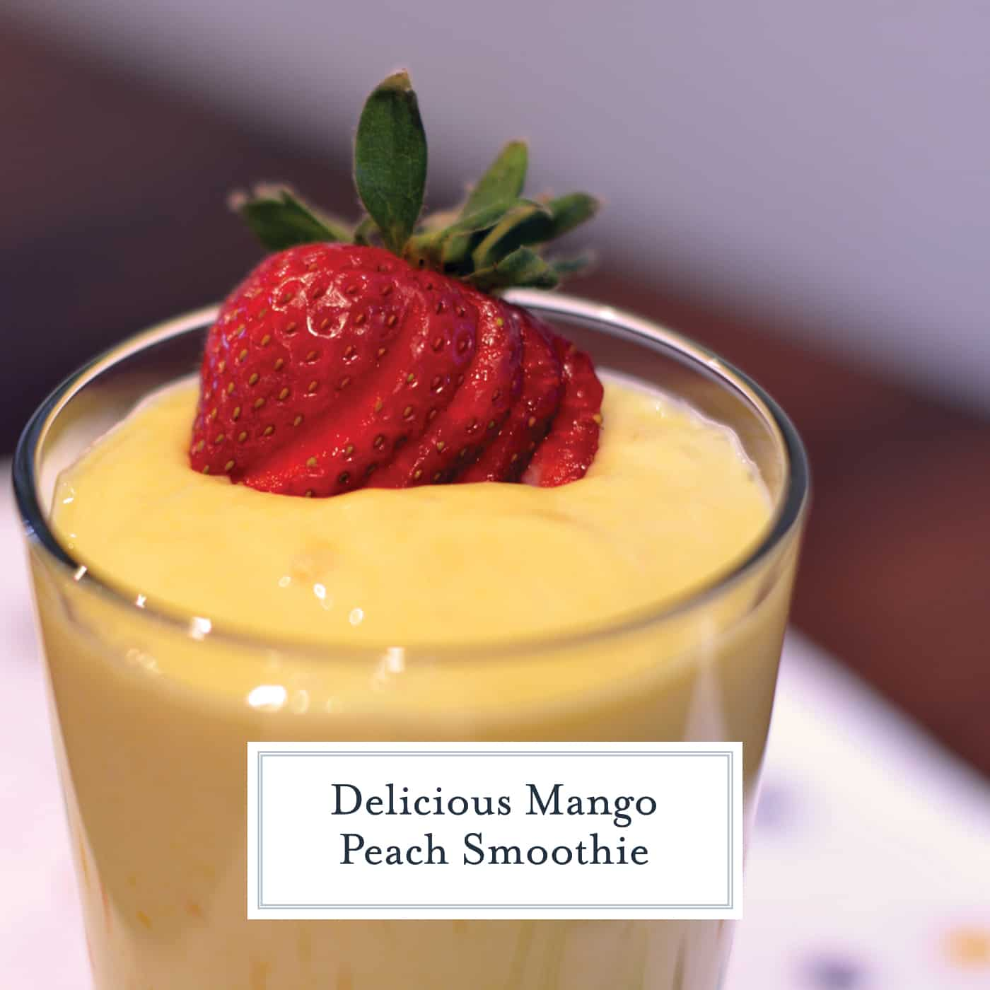Mango Peach Smoothie uses mango, peaches, Greek yogurt and skim milk for a silky, smoothie and refreshing smoothie. Full of flavor and antioxidants, you can't go wrong! #fruitsmoothie #morningsmoothie www.savoryexperiments.com