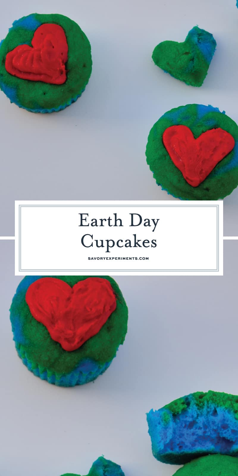 Earth Day Cupcakes are a simple way to remind ourselves to love the earth and celebrate what it provides for us. #earthday www.savoryexperiments.com