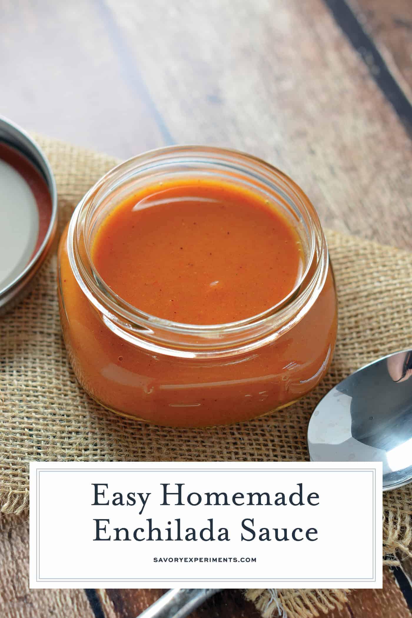 Homemade Enchilada Sauce in a jar for PInterest