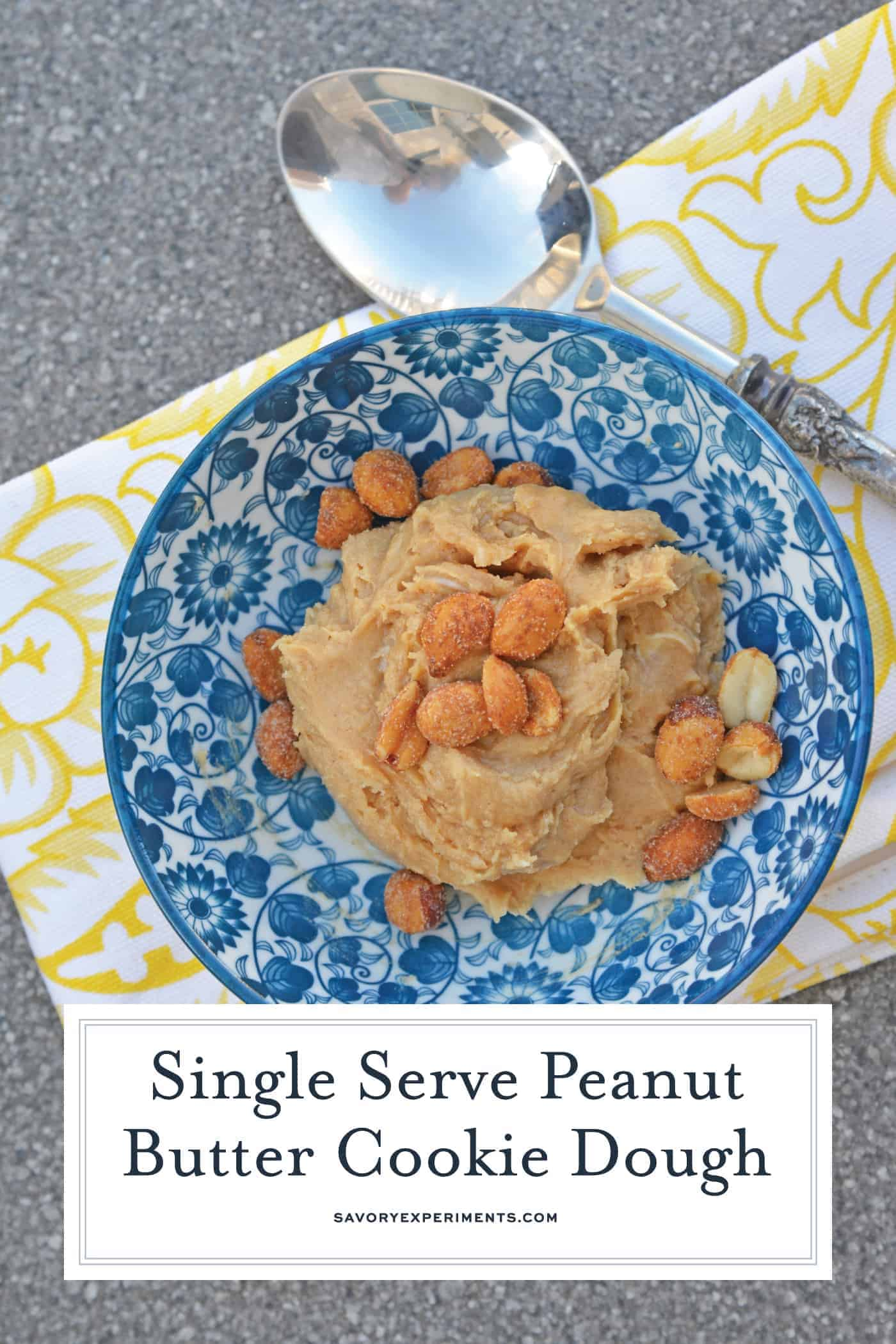 Indulge in small bowl of heaven: eggless single serve Peanut Butter Cookie Dough. You know you want some. #ediblecookiedough #singleservecookiedough #peanutbuttercookiedough www.savoryexperiments.com