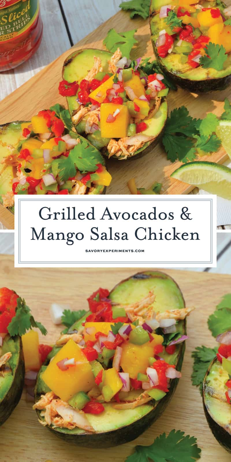 Delicious Grilled Avocados with Mango Salsa Chicken will have you feeling like you are on a tropical vacation without leaving your backyard. Healthy and easy to make! #grilledavocados www.savoryexperiments.com