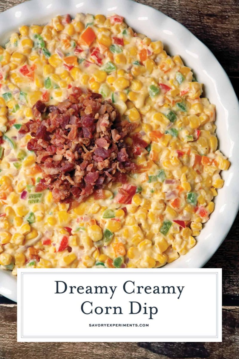 Creamy Corn Dip is a hot corn dip recipe with green chile, bell pepper, cream cheese, onion and BACON! The perfect party dip! #creamycorndip #hotcorndip www.savoryexperiments.com