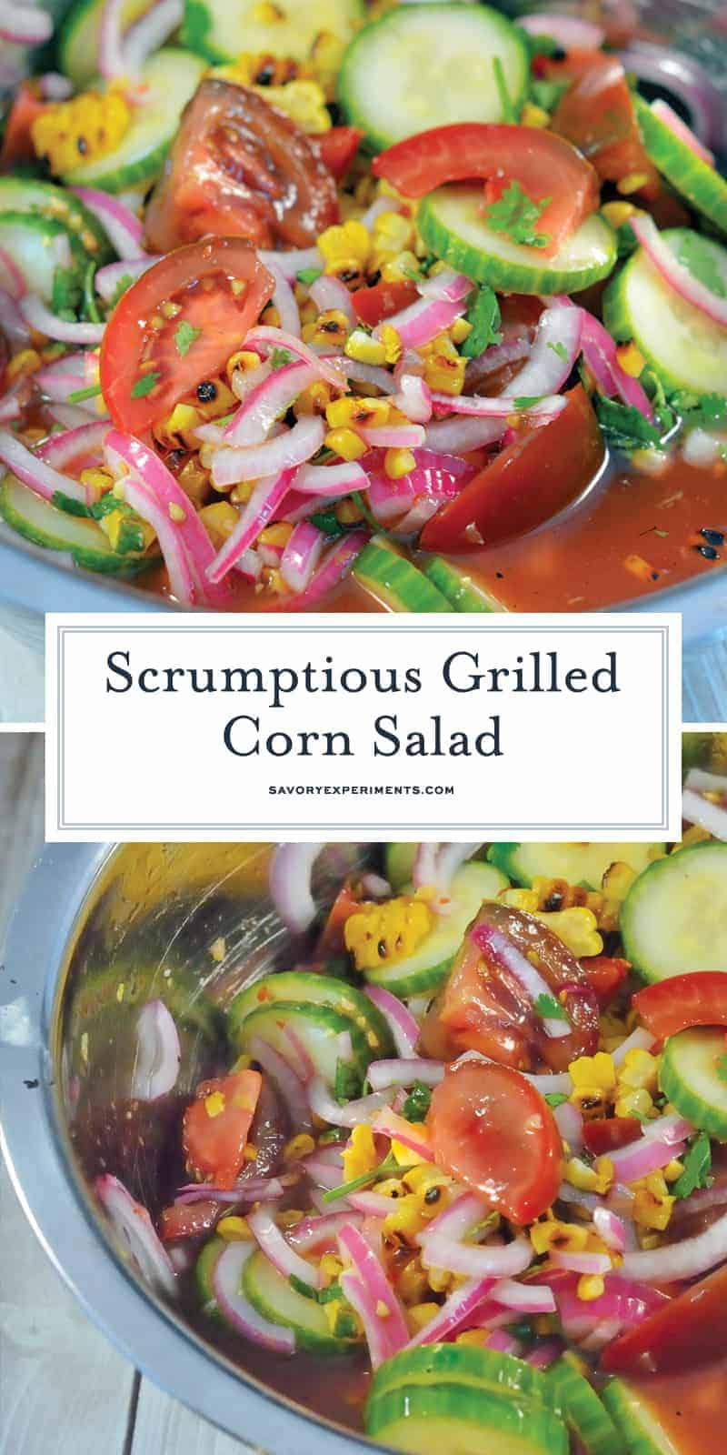 Grilled Corn Salad uses grilled corn, heirloom tomatoes, cucumber and red onion in a zesty homemade dressing. It will be your favorite summer salad!#grilledcornsalad #tomatosalad #summersalads www.savoryexperiments.com