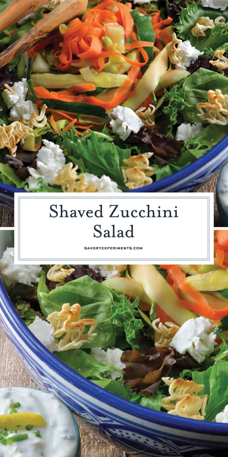 Shaved Zucchini Salad with Lemon-Chive Dressing - spring greens, soft goat cheese, toasted ramen croutons, marinated zucchini, squash and carrots with a yogurt-based lemon chive dressing. #zucchinisalad #homemadesaladdressing www.savoryexperiments.com