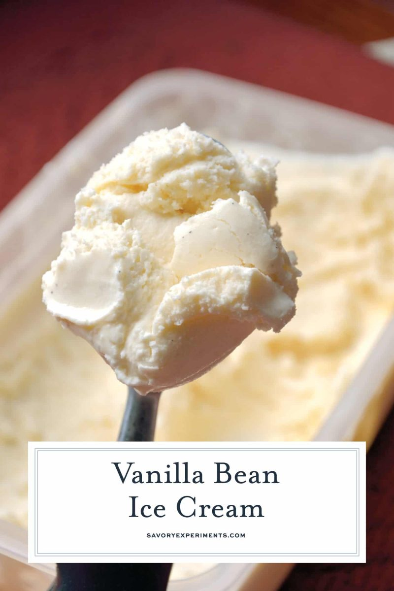 Make Vanilla Bean Ice Cream from scratch using whole vanilla beans and real cream. Homemade Ice Cream in an ice cream maker for the win! #icecreammakericecream #homemadevanillaicecream #vanillabeanicecream www.savoryexperiments.com