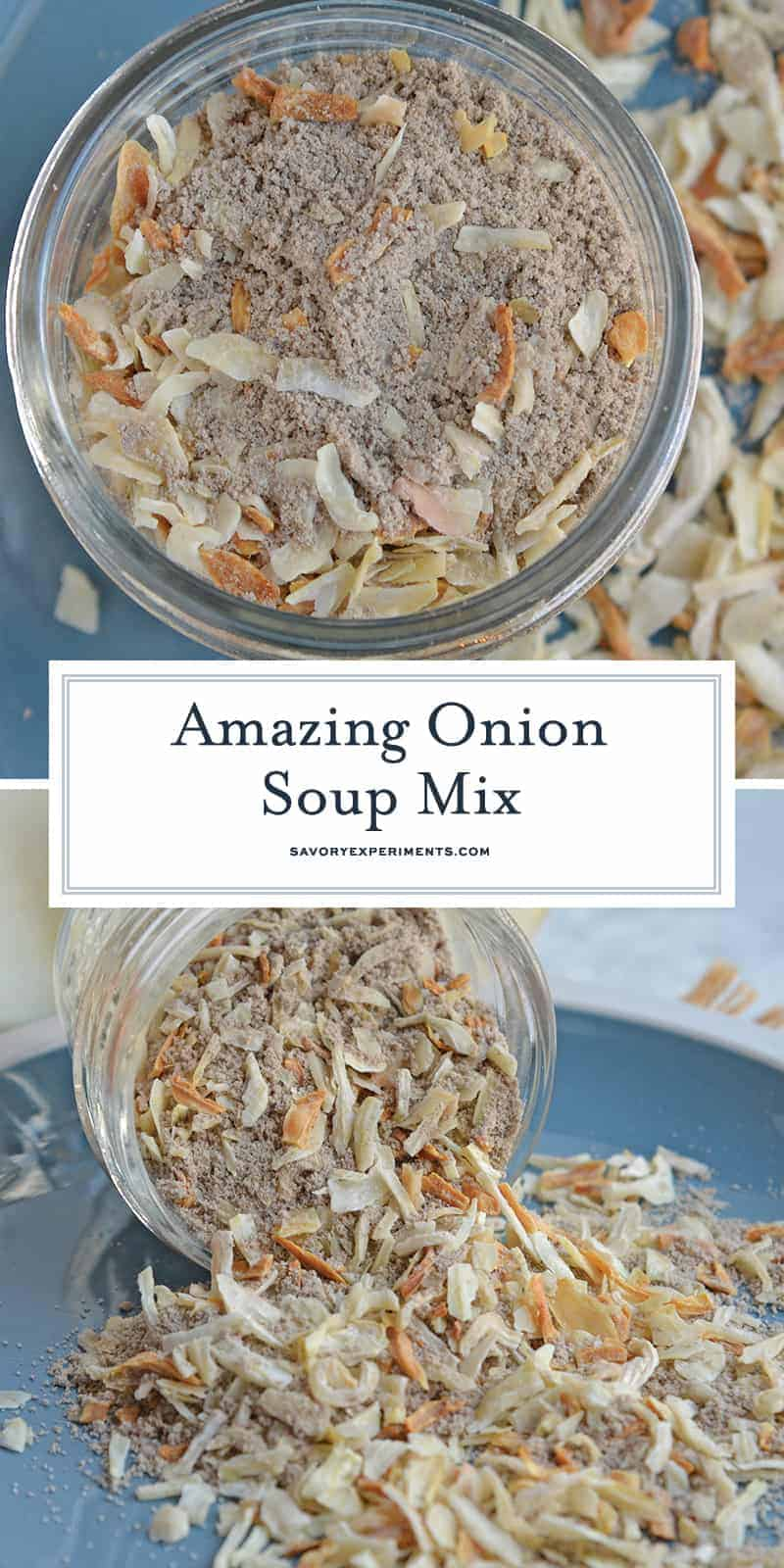 Onion Soup Mix is so easy that chances are you already have all the ingredients! This recipe even makes a bit more than one store bought onion soup packet! #homemadeonionsoupmix #dryonionsoupmix #frenchonionsoupmix www.savoryexperiments.com
