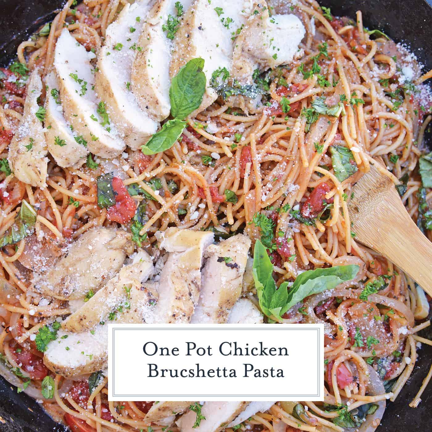 Overhead of One Pot Chicken Bruschetta Pasta