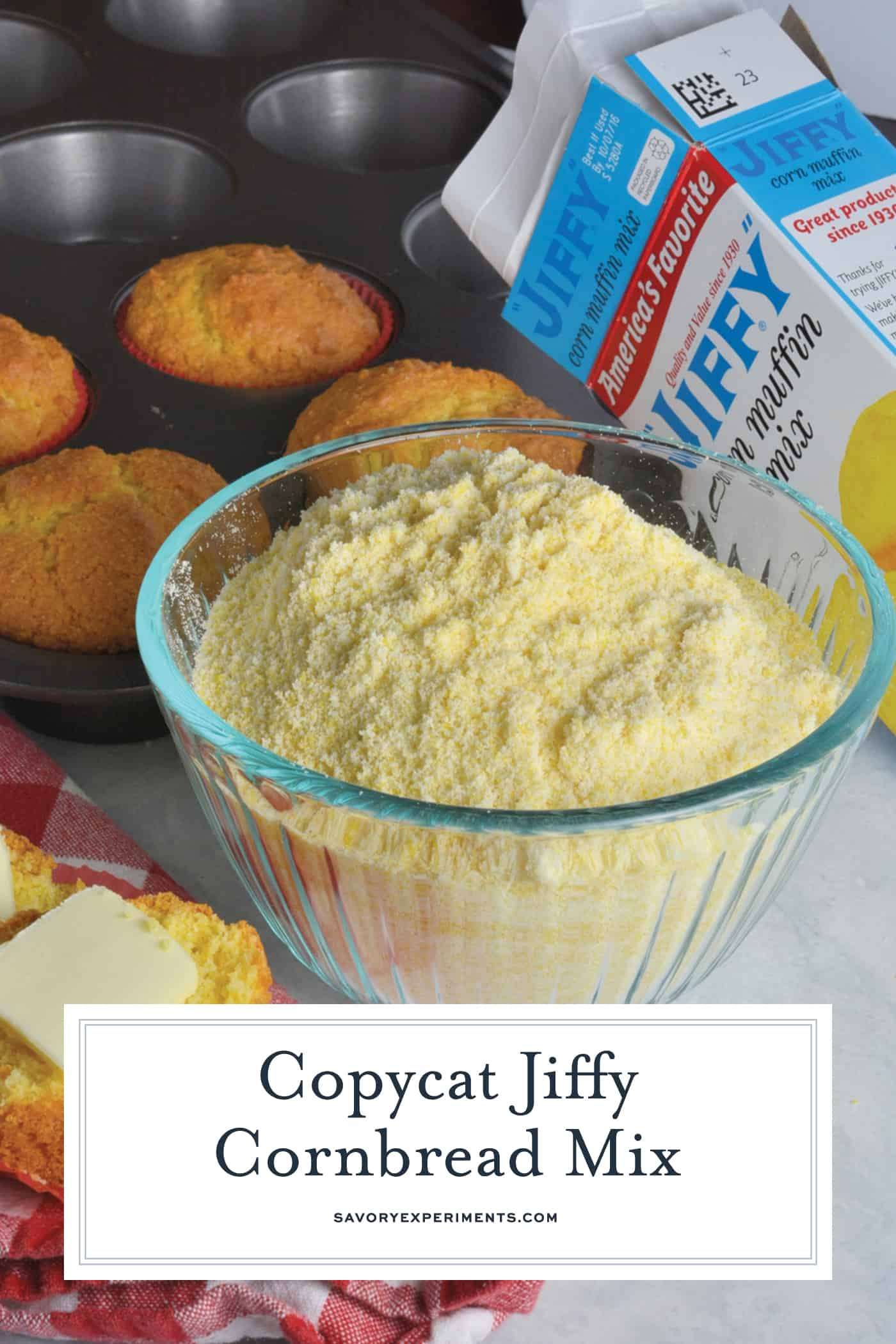Copycat Jiffy Cornbread Mix is the perfect, sweet accompanimentto any meal. With just a few simpleingredients, you can make your very own mix. #copycatcornbread #jiffymix www.savoryexperiments.com