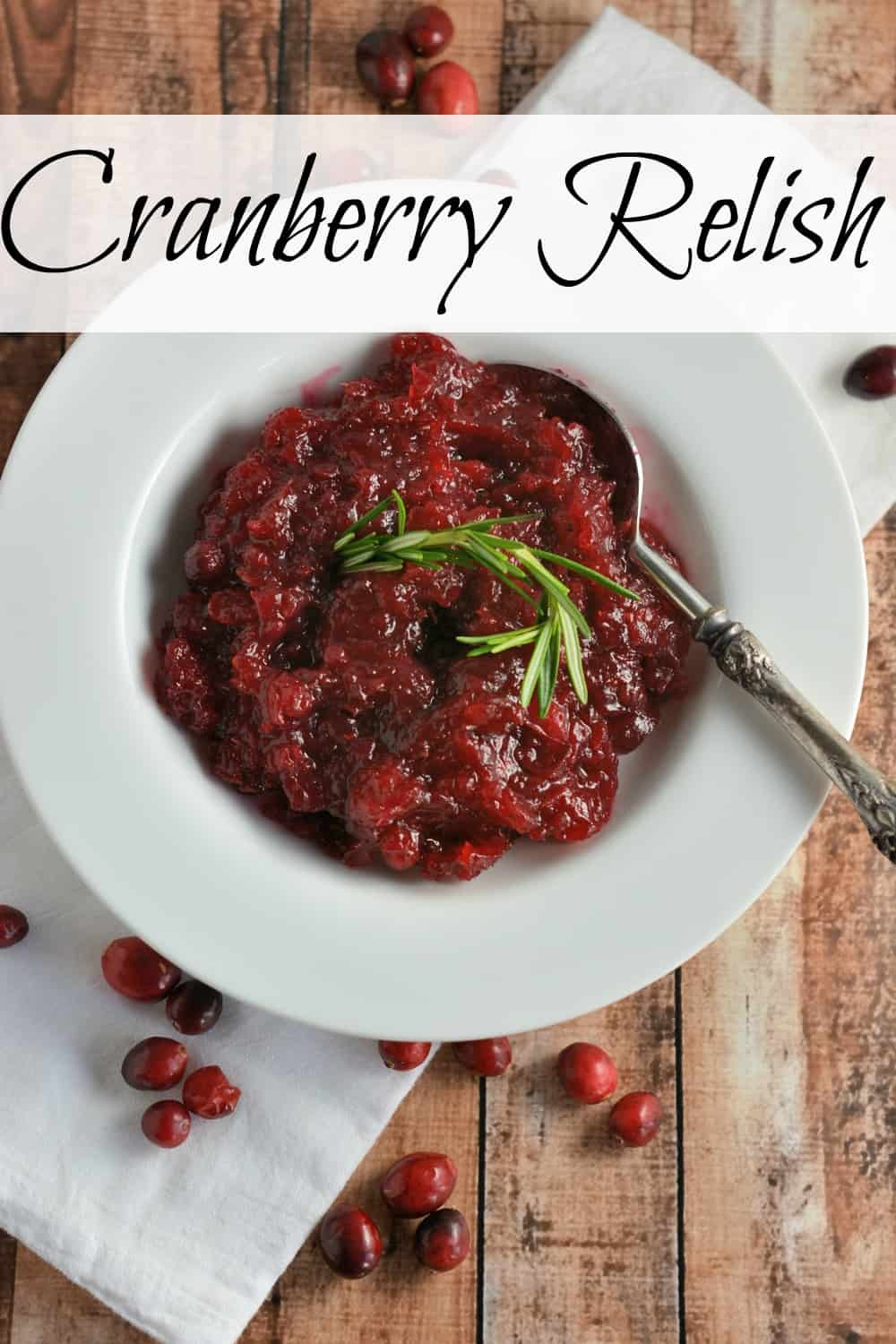 Homemade Cranberry Relish for turkey, pork or cranberry mayo!