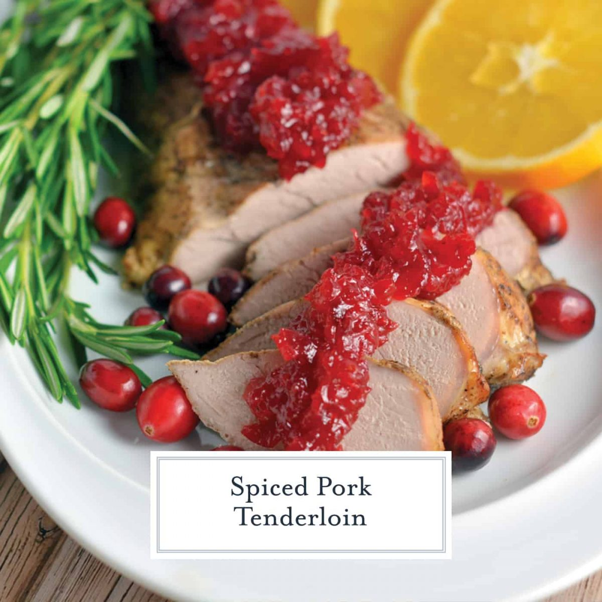 Spiced Pork Tenderloin is tender pork rubbed with spices and roasted to perfection. The amazing aroma coming from the oven is just a holiday bonus! #porktenderloin #holidayentree www.savoryexperiments.com