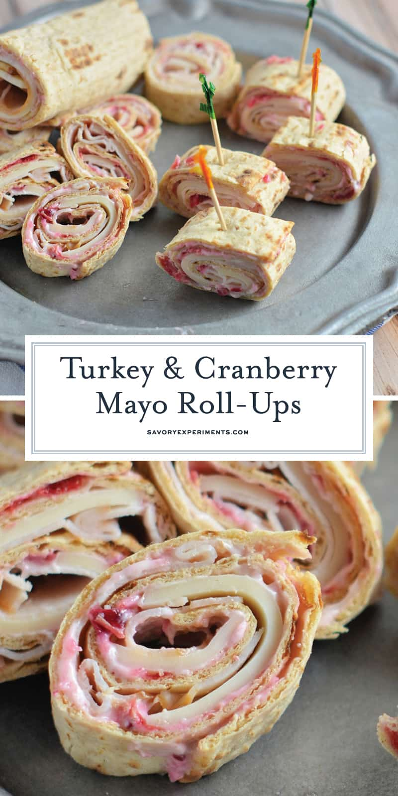 Turkey and Cranberry Mayo Roll-Ups- the perfect way to use your Thanksgiving leftovers for a fresh and delicious meal on the go. #turkeyrollups #cranberrymayo #thanksgivingleftovers www.savoryexperiments.com
