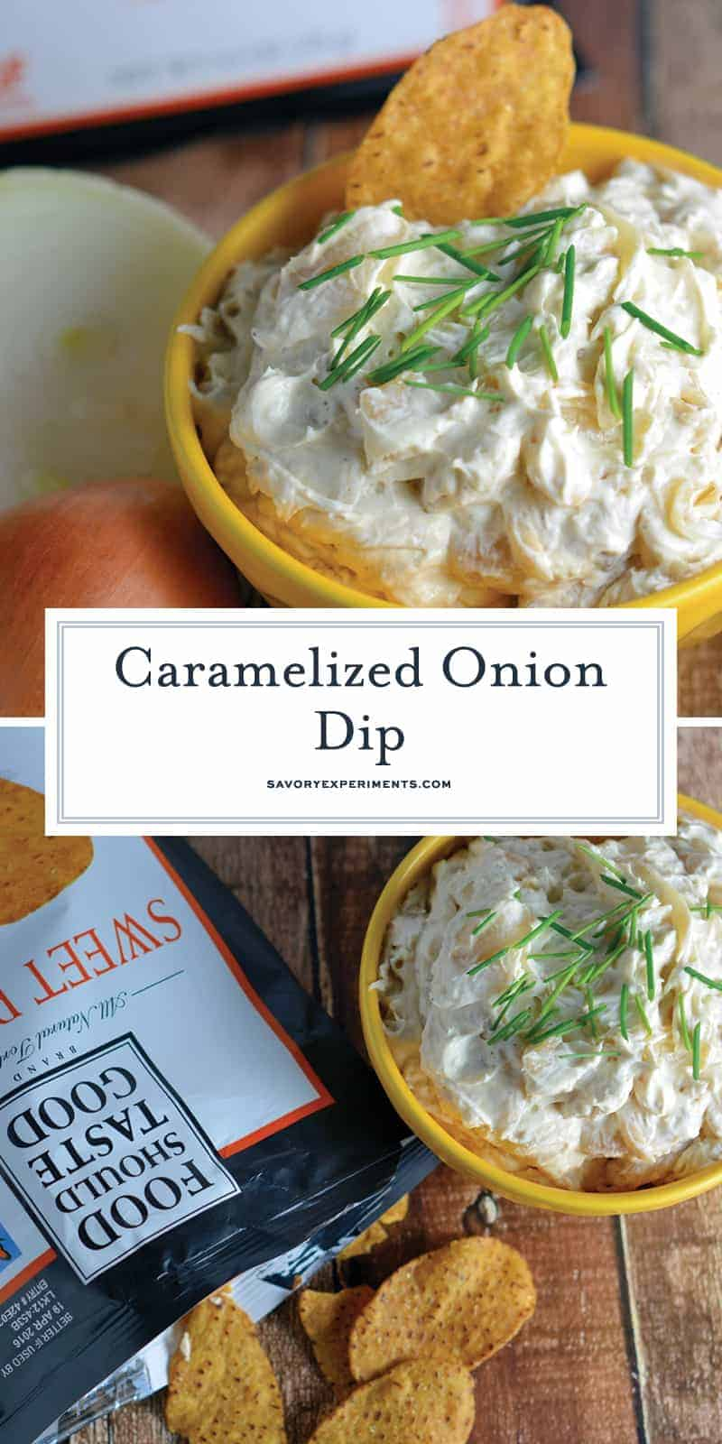 This is the best darn Caramelized Onion and Garlic Dip Recipe out there! Pair with any type of chip or vegetable for the perfect party appetizer. #diprecipes #caramelizedoniondip www.savoryexperiments.com