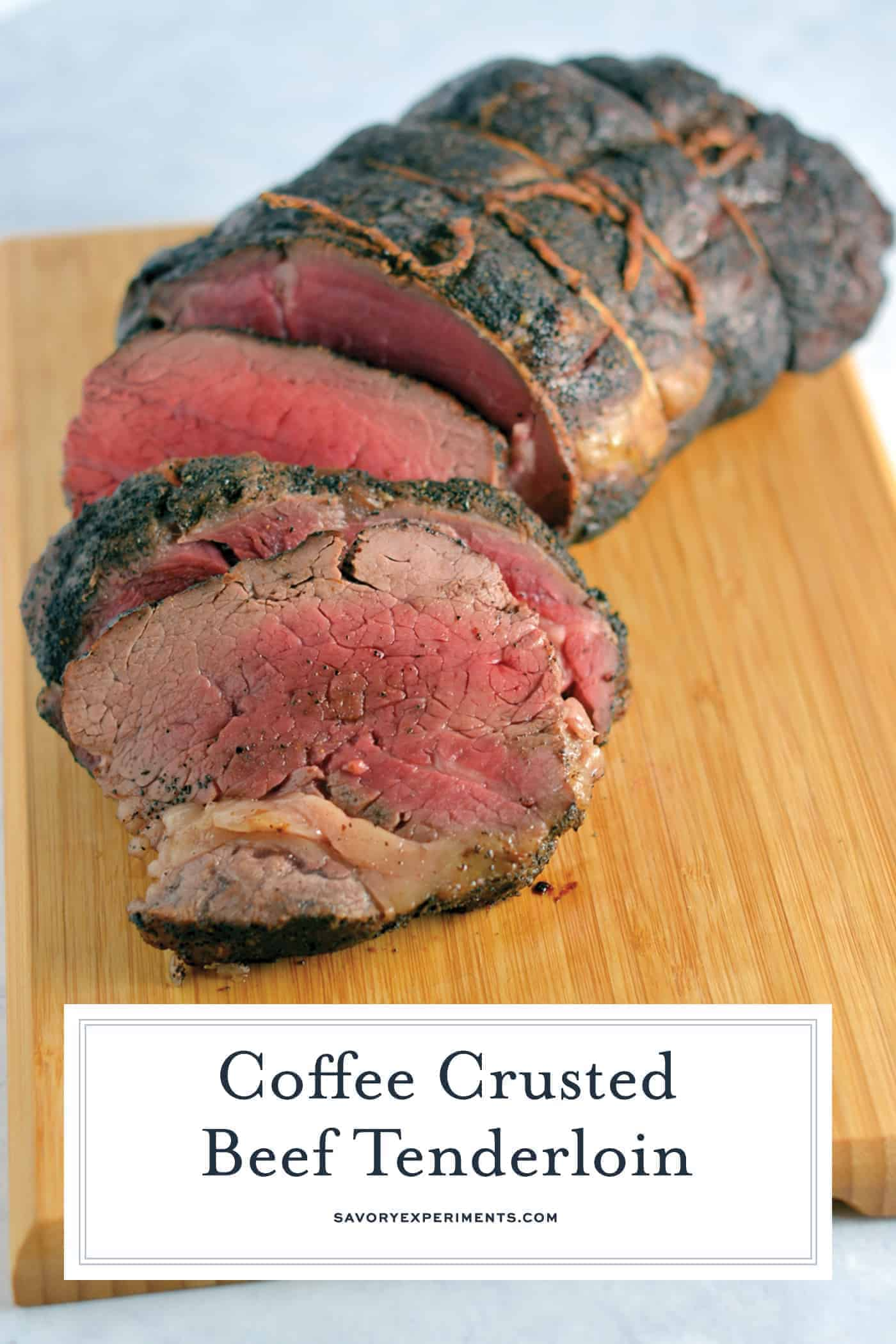 Coffee Crusted Beef Tenderloin will add a whole new flavor dimension to your roast! Serve with delicious whipped horseradish sauce. #beeftenderloinrecipe www.savoryexperiments.com