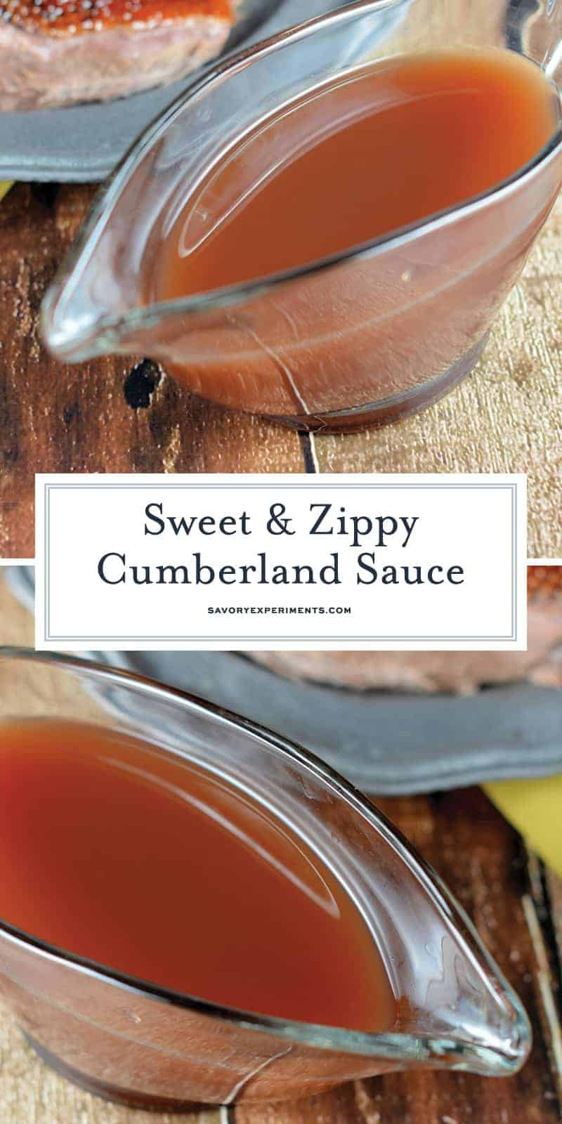 Cumberland Sauce is a fruity, vinegar based sauce perfect for dressing goose, venison, lamb and pork. It can be made ahead and is freezer friendly!#cumberlandsauce www.savoryexperiments.com