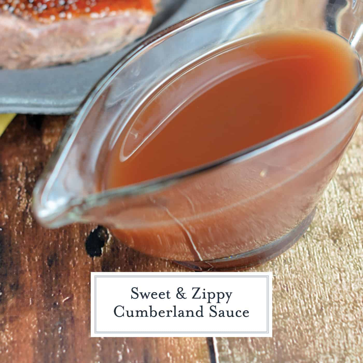 Cumberland Sauce is a fruity, vinegar based sauce perfect for dressing goose, venison, lamb and pork. It can be made ahead and is freezer friendly! #cumberlandsauce www.savoryexperiments.com