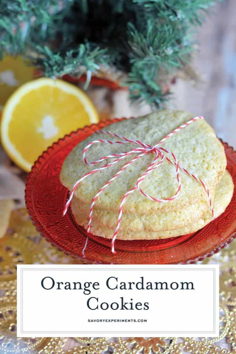 Orange Cardamom Cookies for pinterest