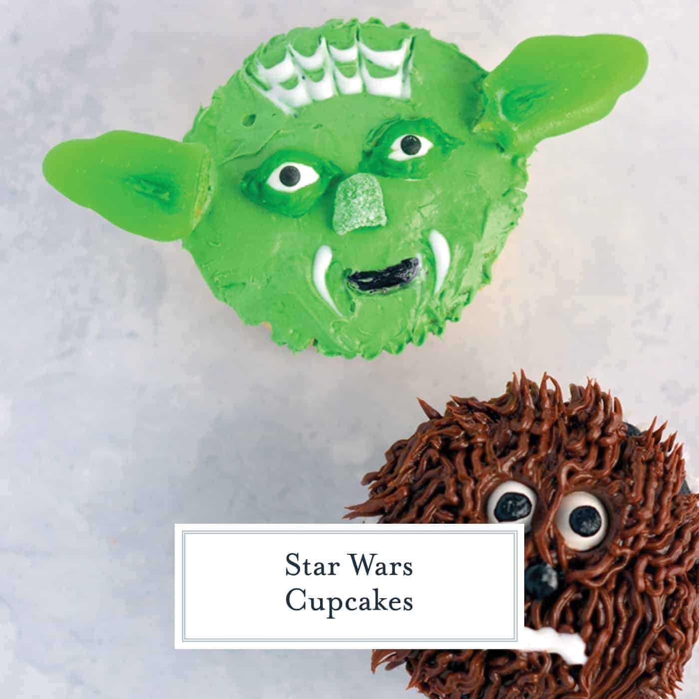 Super easy Yoda and Chewie cupcakes. If I can make these easy Star Wars cupcakes, so can you! #starwars #yoda #chewie www.savoryexperiments.com