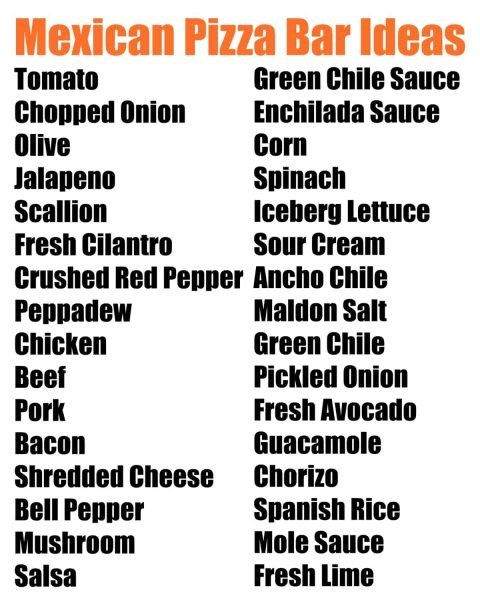 Mexican Pizza Bar Ideas