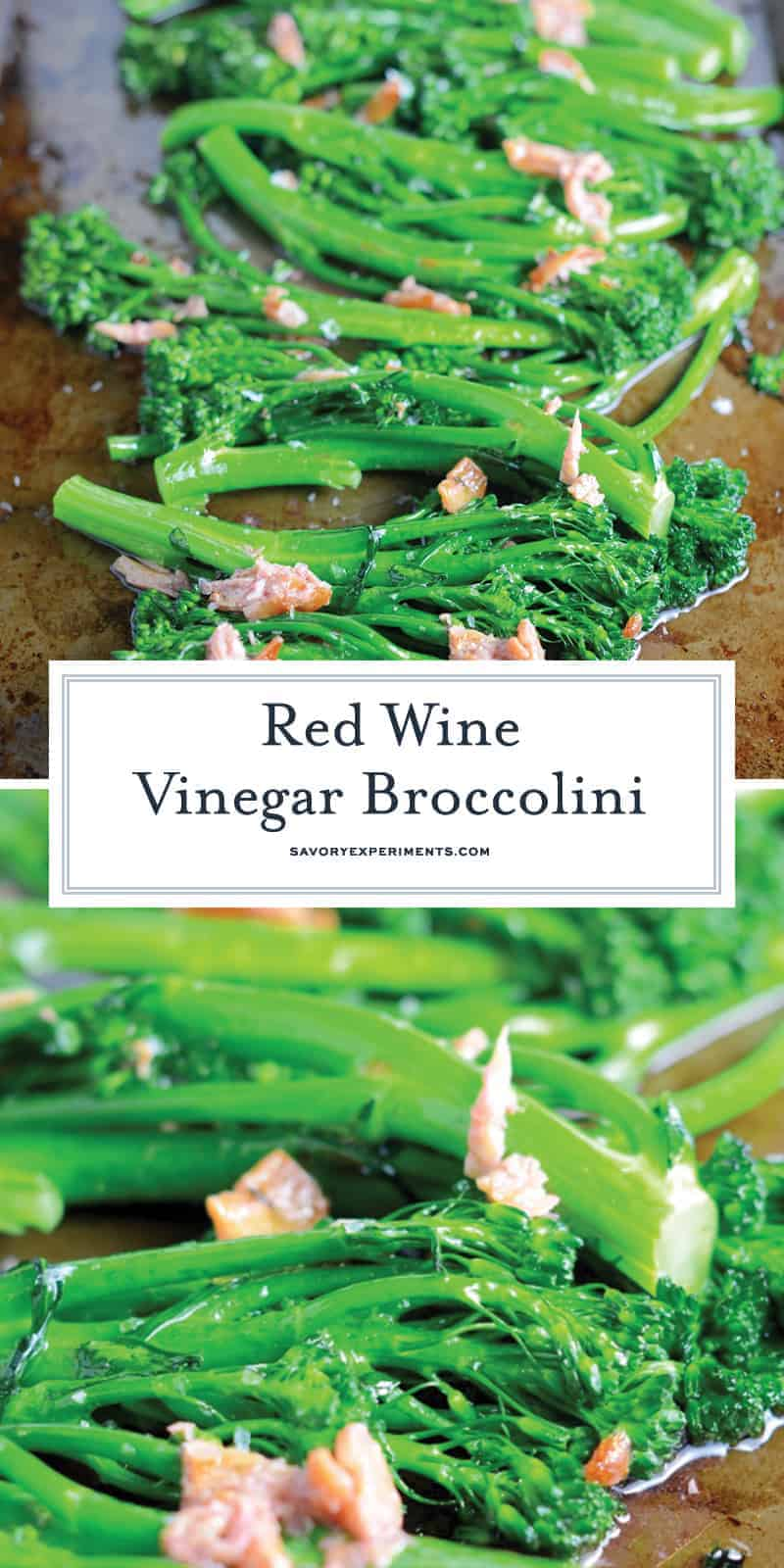 Red Wine Vinegar Broccolini combines fresh flavors of tender broccolini with garlic and snappy red wine vinegar for a simple, healthy and tasty side dish recipe. #broccolini #sidedisherecipes www.savoryexperiments.com