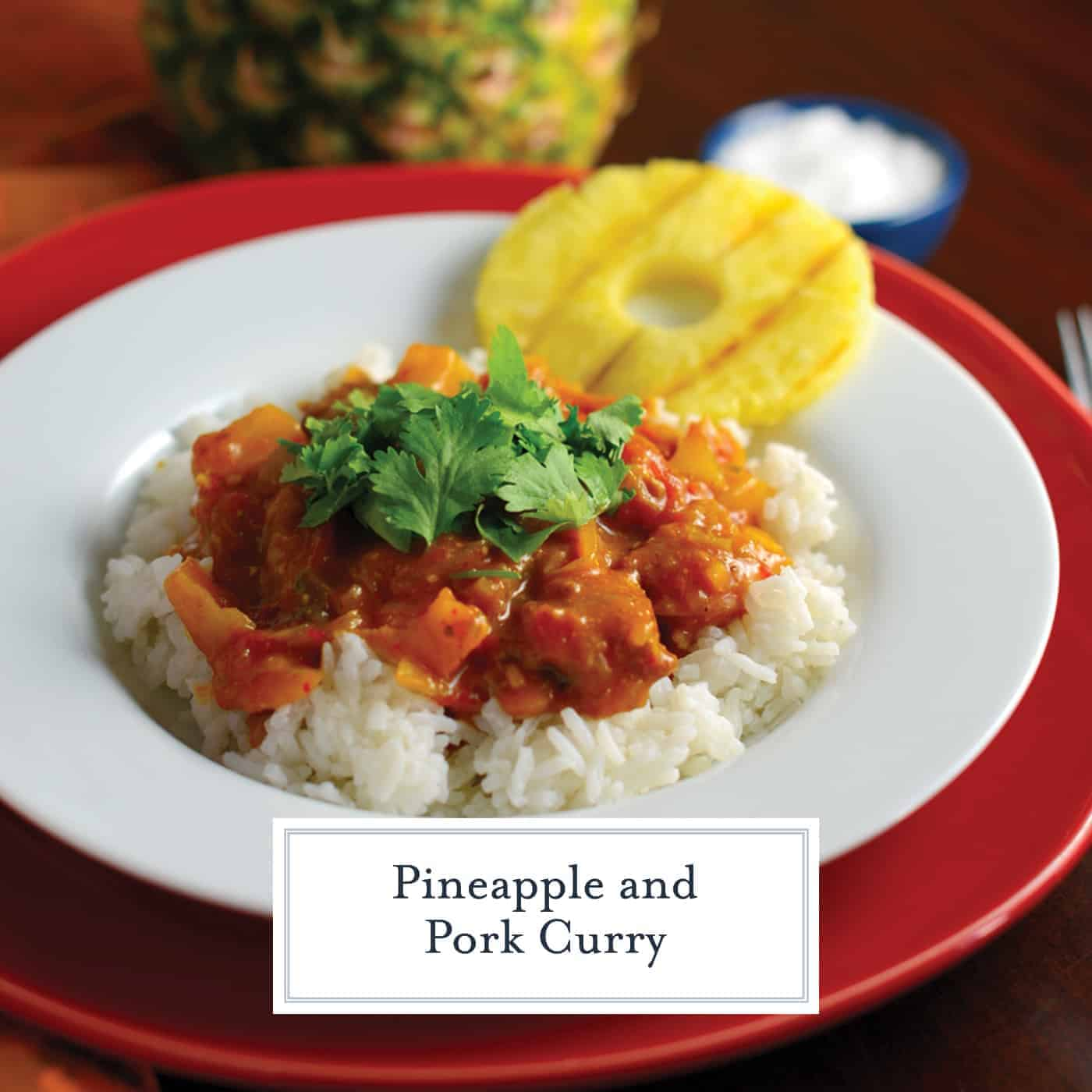 Pineapple Pork Curry Savory Experiments