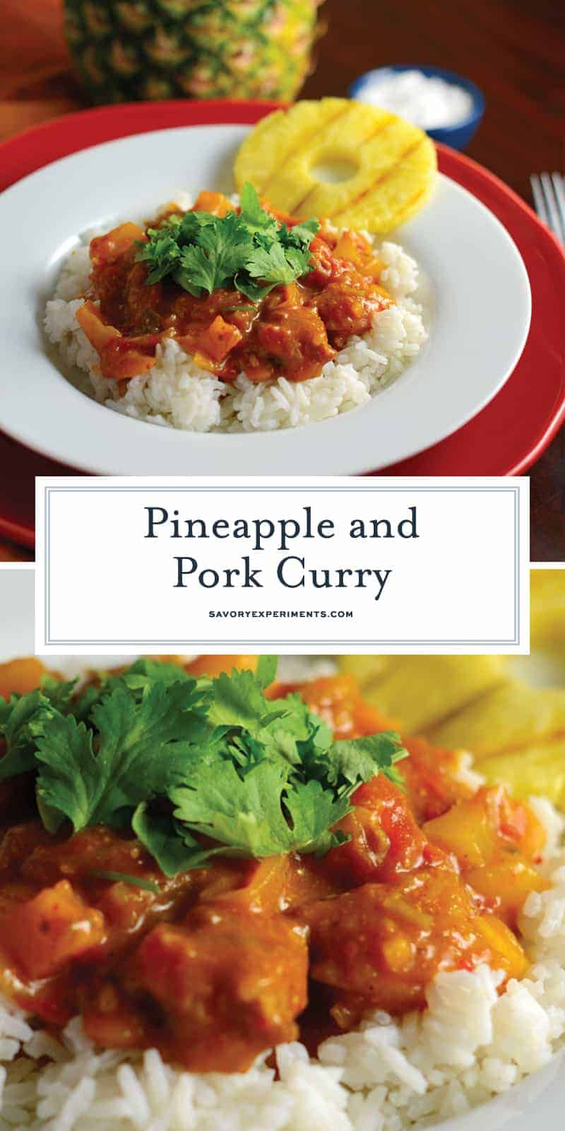 Pineapple and Pork Curry is a homemade curry recipe using fresh herbs and spices, tender pork, sweet pineapple tomatoes and citrus for an amazing curry from scratch that everyone will love.#homemadecurry #curryfromscratch #porkcurry www.savoryexperiments.com