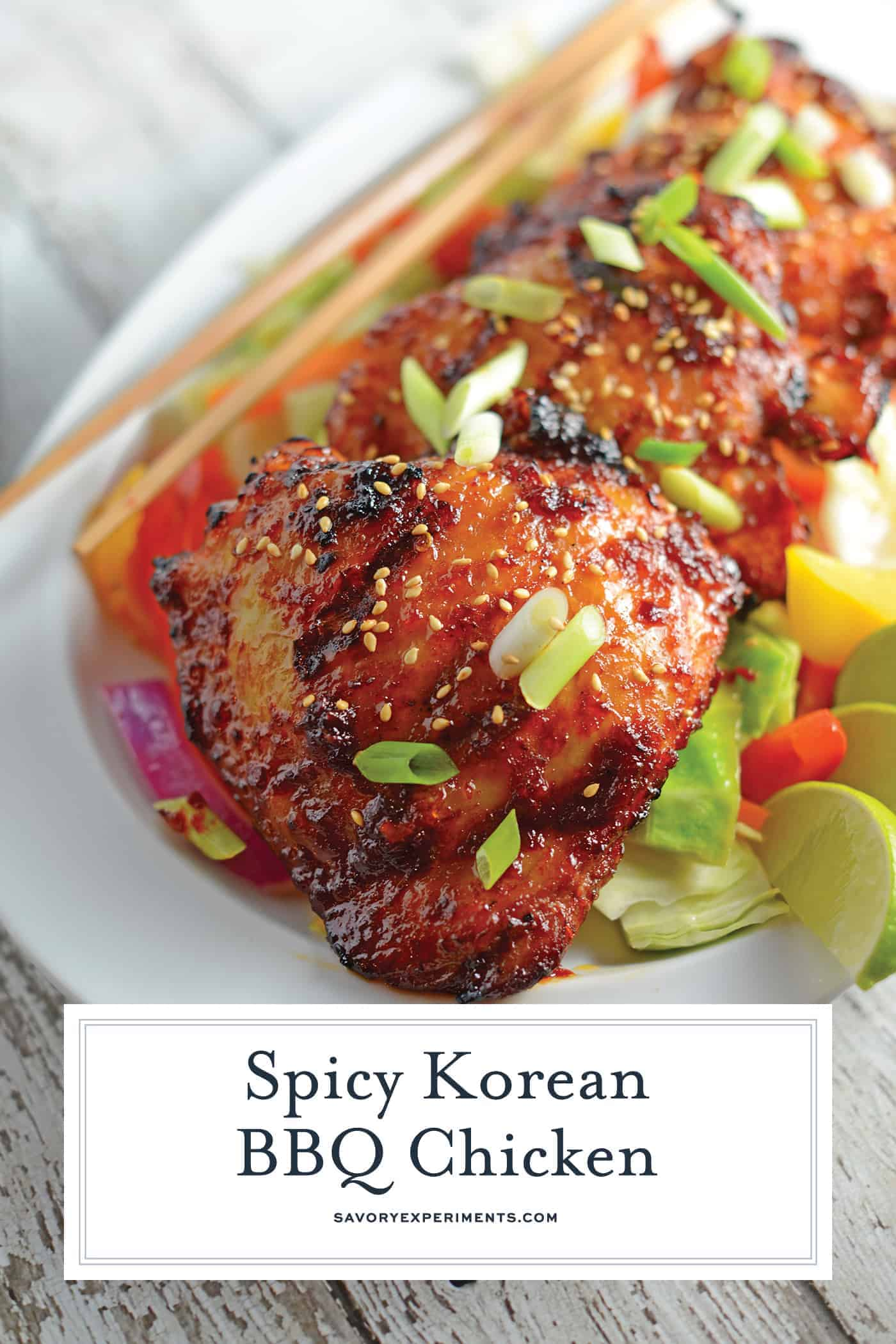 Spicy Korean BBQ Chicken is a spicy chicken marinade using chile garlic sauce, dark soy sauce and apple to balance the sweet. Use on any type of chicken and grill to perfection.#grilledchicken #koreanchicken #bbqchicken www.savoryexperiments.com