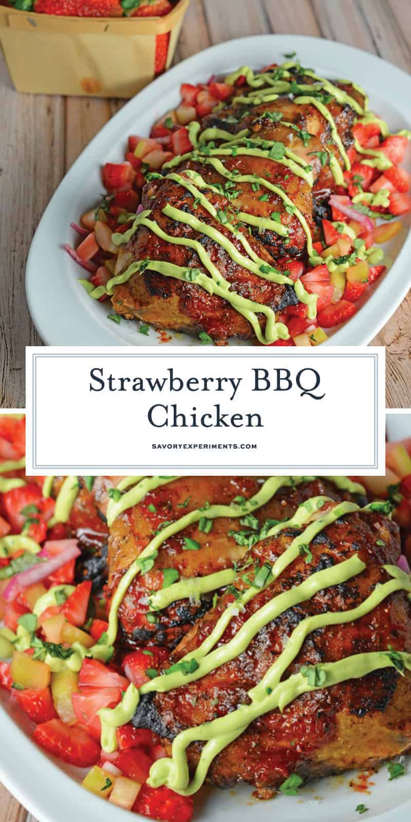 Strawberry BBQ Chicken is a unique take on your classic BBQ Chicken recipe! Tangy strawberry BBQ Sauce pairs with fresh Strawberry Salsa and a cooling avocado cream sauce. #BBQchicken #strawberryBBQsauce www.savoryexperiments.com