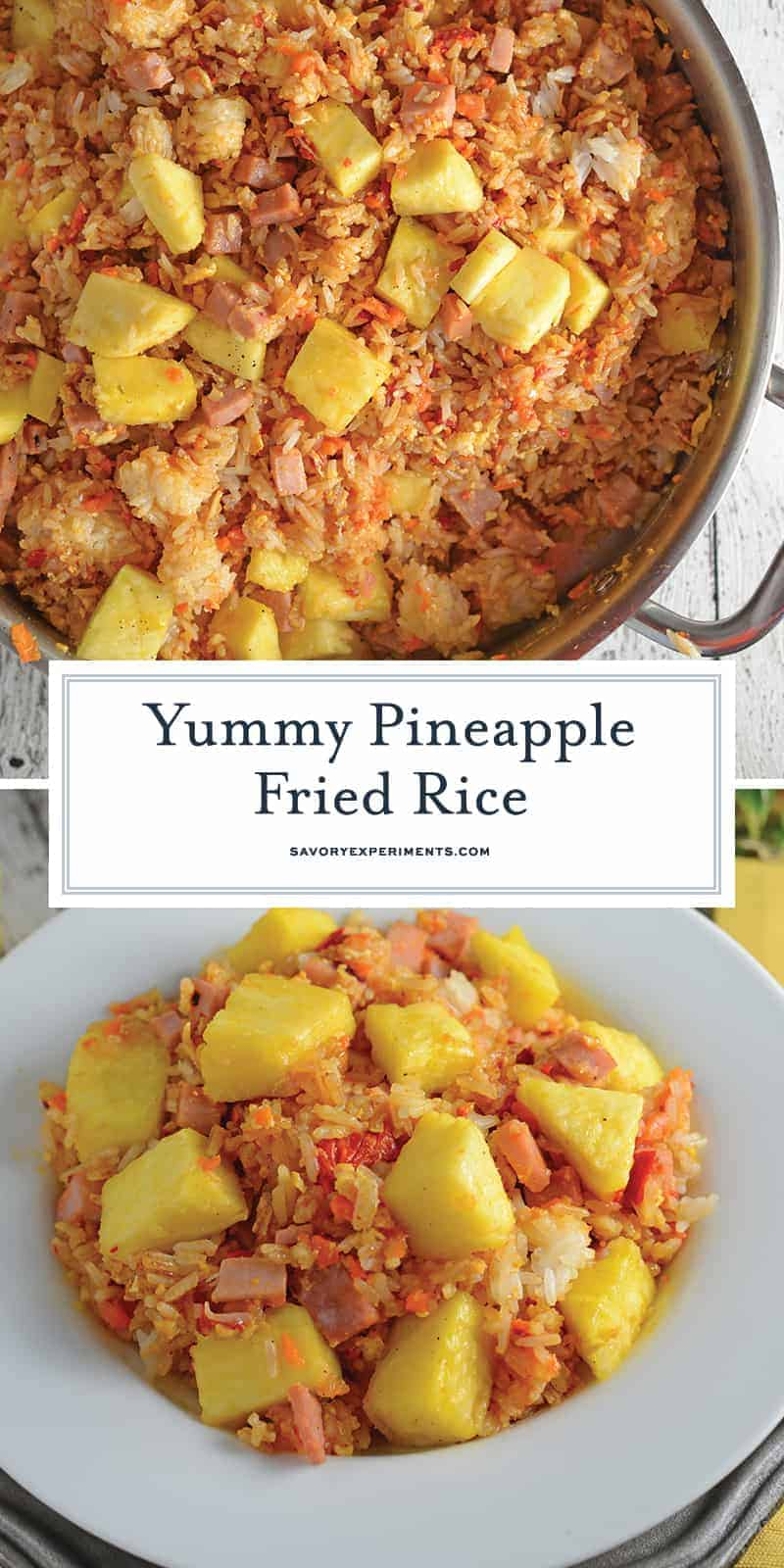Pineapple Fried Rice is a quick, easy weeknight meal that's much cheaper, tastier and healthier than take-out! Make it a vegetarian meal or add ham. #pineapplefriedrice #easyfriedricerecipe www.savoryexperiments.com