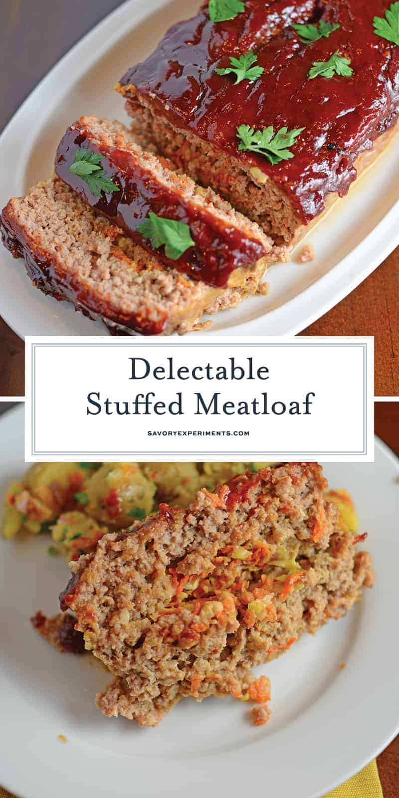 Stuffed Meatloaf is a tender meat mix stuffed with shredded vegetables and topped with a zesty and sweet sauce. The perfect comfort meal! #bestmeatloafrecipe #stuffedmeatloaf www.savoryexperiments.com