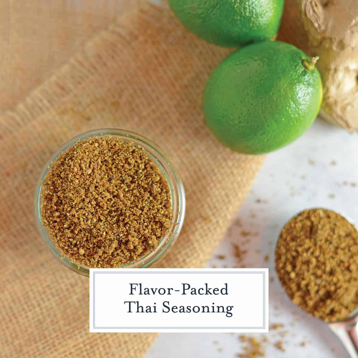 Thai Seasoning from scratch might be easier than you think! A handful of ingredients with the essence of lime and coconut, it will be a homemade seasoning blend you'll want to put on everything- Thai or not! #thaiseasoning #thaispices www.savoryexperiments.com