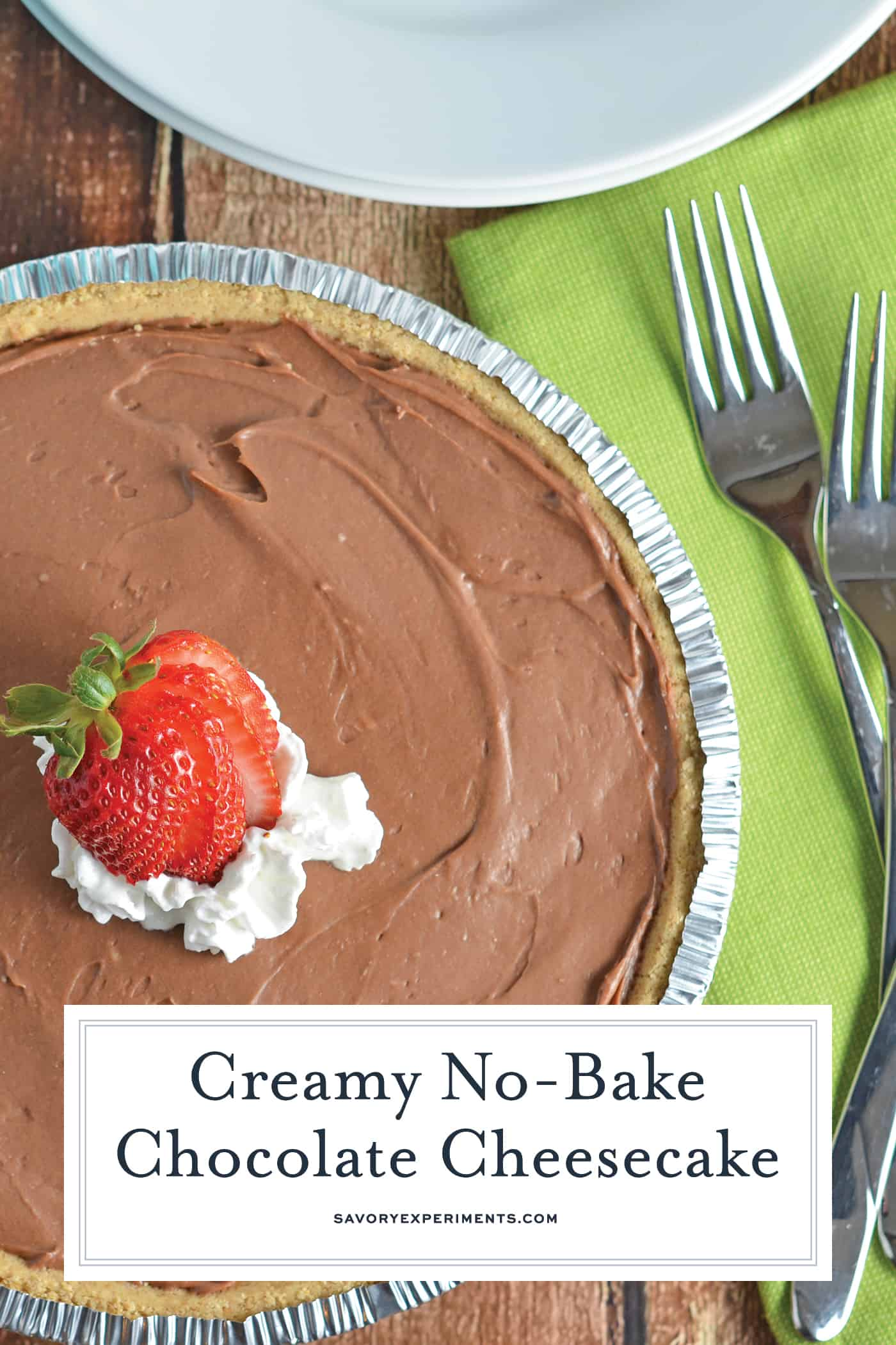 Using a premade crust, the ultra creamy No-Bake Chocolate Cheesecake uses just 5 ingredients and takes minutes to prepare. Make ahead and take to your next party! #nobakedesserts #chocolatecheesecake #nobakecheesecake www.savoryexperiments.com