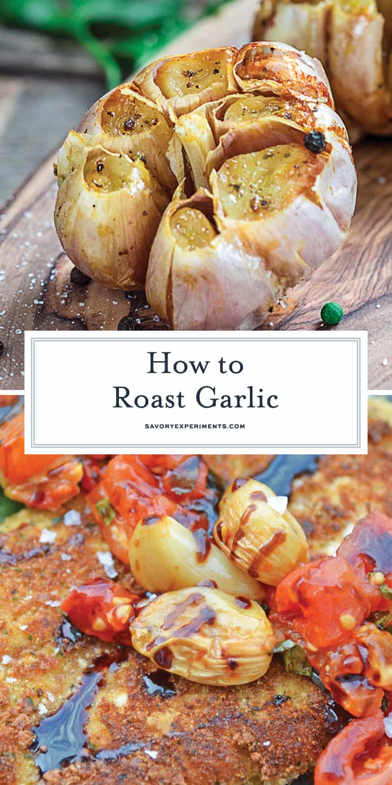Simple, easy-to-follow steps on how to roast garlic. Roasted Garlic adds a muted, buttery, browned garlicky flavor to any dish that calls for garlic. If can also be served alone on bread or a charcuterie platter. #roastedgarlic #howtoroastgarlic www.savoryexperiments.com