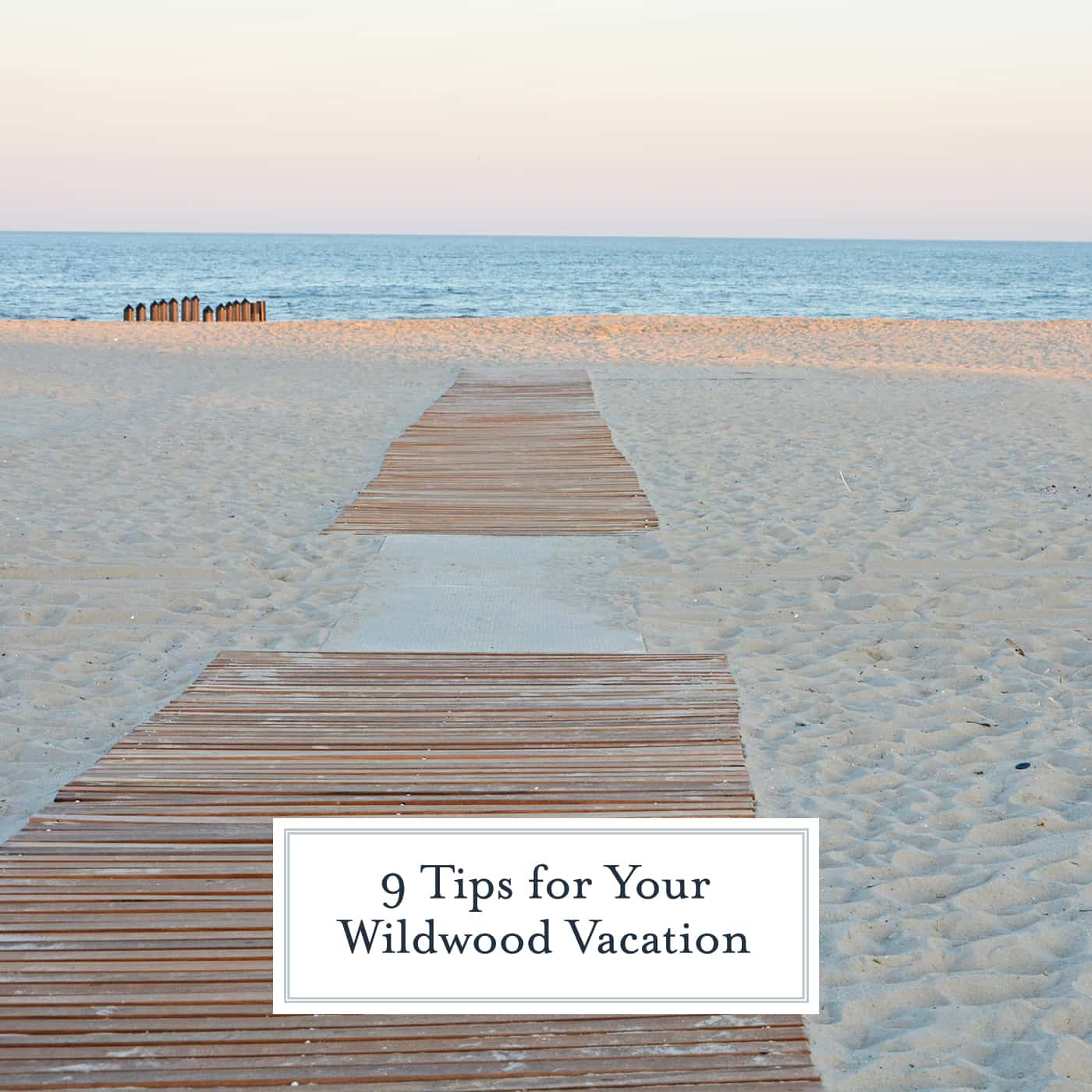 9 Things to Know Before Visiting the Greater Wildwoods in New Jersey #wildwoodNJ #beachvacation www.savoryexperiments.com