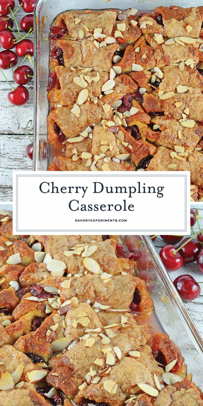 Cherry Dumpling Casserole is a great recipe that use cherries in a tasty and easy dessert! Easy to make and delicious to eat, what could be better? #fruitdumplings #crescentrolldumplings www.savoryexperiments.com