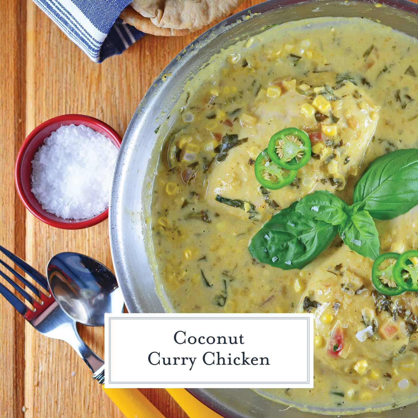 Coconut Chicken curry is an easy classic Indian recipe using only one pan, coconut milk, basil, cilantro, jalapeños, corn and lime juice! #coconutcurrysauce #currysauce #coconutcurry www.savoryexperiments.com