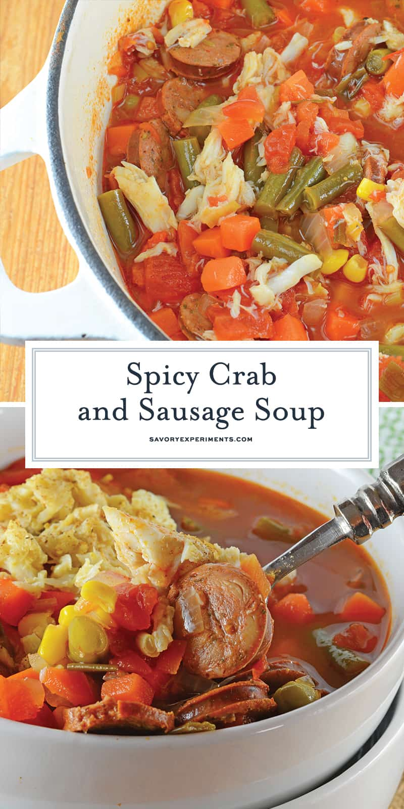 Spicy Crab and Sausage Soup is a quick, easy and flavorful appetizer or dinner recipe! Packed full of vegetables, sausage and crab, you can't go wrong! #crabsoup #sausagesoup #spicysouprecipes www.savoryexperiments.com
